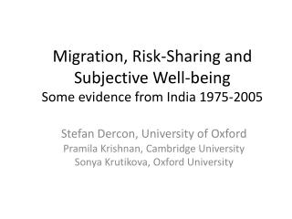 Migration, Risk-Sharing and Subjective Well-being Some evidence from India 1975-2005