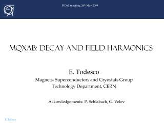 MQXAB: DECAY AND FIELD HARMONICS