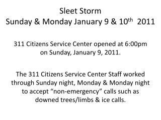 Sleet Storm Sunday & Monday January 9 & 10 th 2011