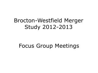 Brocton-Westfield Merger Study 2012-2013