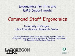 Ergonomics for Fire and  EMS Departments Command Staff Ergonomics