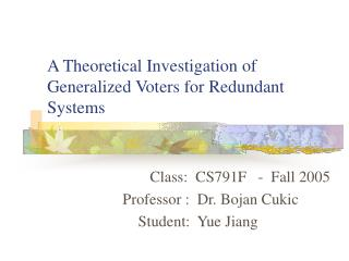 A Theoretical Investigation of Generalized Voters for Redundant Systems