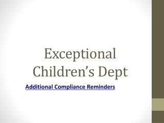 Exceptional Children's Dept
