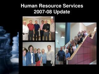 Human Resource Services 2007-08 Update