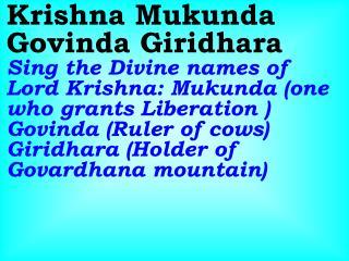 Old 665_New 794 Krishna Mukunda Govinda Giridhara