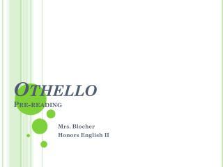Othello Pre-reading