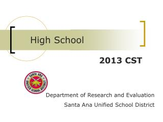 Department of Research and Evaluation Santa Ana Unified School District