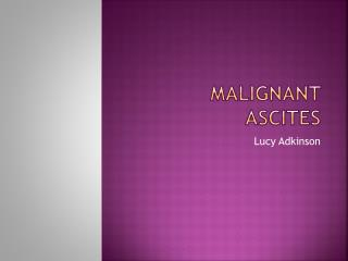 Malignant Ascites