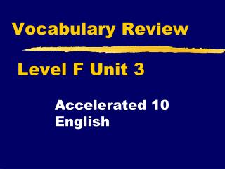 Vocabulary Review  Level F Unit 3