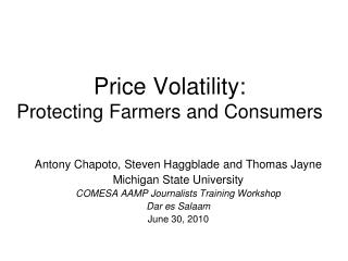 Price Volatility: Protecting Farmers and Consumers