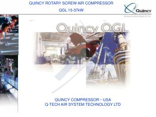 QUINCY ROTARY SCREW AIR COMPRESSOR  QGL 15-37kW