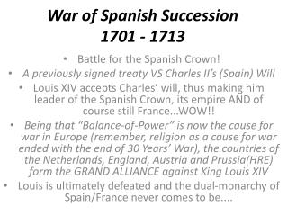 War of Spanish Succession 1701 - 1713
