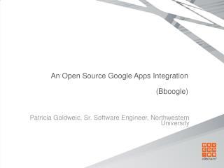 An Open Source Google Apps Integration (Bboogle)