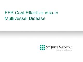 FFR Cost Effectiveness In  Multivessel Disease