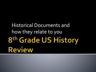8 th Grade US History Review