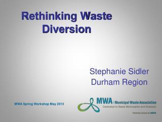 Rethinking Waste Diversion