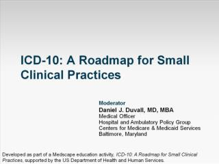 ICD-10: A Roadmap for Small Clinical Practices