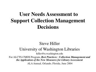 User Needs Assessment to Support Collection Management Decisions