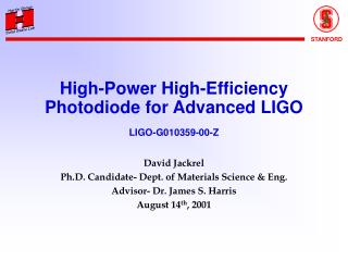 High-Power High-Efficiency Photodiode for Advanced LIGO LIGO-G010359-00-Z