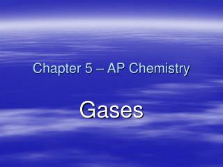 Chapter 5 – AP Chemistry