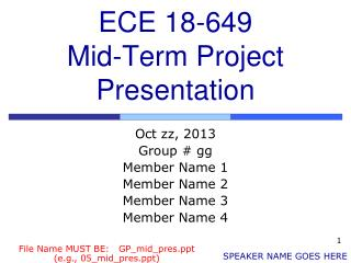 ECE 18-649 Mid-Term Project Presentation