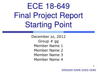 ECE 18-649 Final Project Report Starting Point