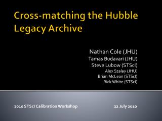 Cross-matching the Hubble Legacy Archive