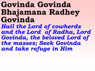Old 572_New 674 Govinda Govinda Bhajamana Radhey Govinda
