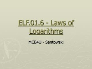 ELF.01.6 - Laws of Logarithms