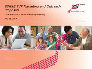 SDG&E TVP Marketing and Outreach Proposals
