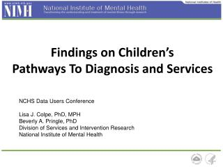 Findings  on Children's Pathways To Diagnosis and Services
