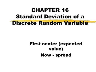 CHAPTER 16 Standard Deviation of a Discrete Random Variable