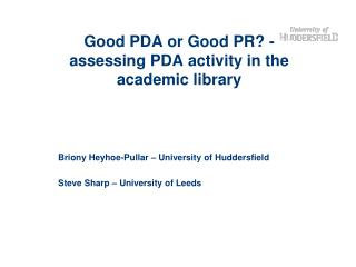 Good PDA or Good PR? - assessing PDA activity in the academic