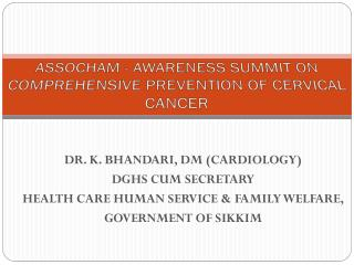 ASSOCHAM - AWARENESS SUMMIT ON COMPREHENSIVE PREVENTION OF CERVICAL CANCER