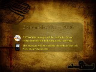 2 chronicles 27:1 – 29:36