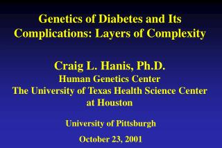 Genetics of Diabetes and Its Complications: Layers of Complexity