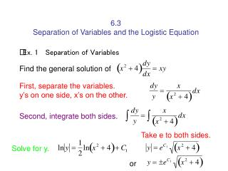 6.3 Separation of Variables and the Logistic Equation