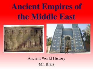 Ancient Empires of the Middle East