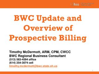 BWC Update and Overview of Prospective Billing