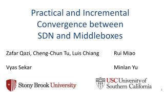 Practical and Incremental Convergence between SDN and  Middleboxes