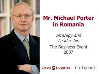Mr. Michael Porter  in Romania