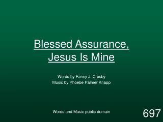 Blessed Assurance, Jesus Is Mine