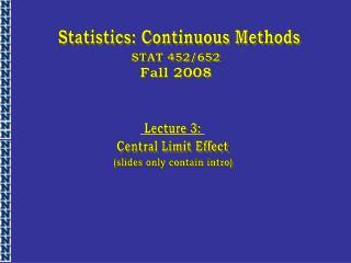 Statistics: Continuous Methods