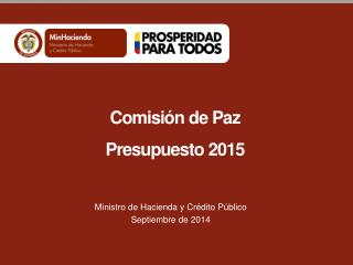 Comisión de Paz Presupuesto 2015