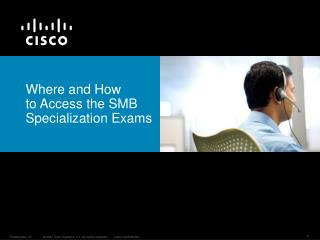 Where  and  H ow to  Access the SMB Specialization Exams
