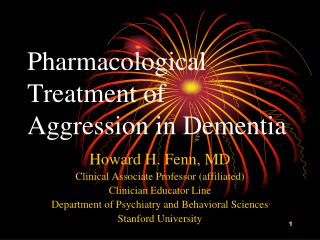 Pharmacological Treatment of Aggression in Dementia