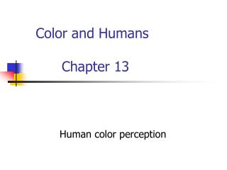 Color and Humans Chapter 13