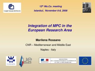 12 th Mo.Co. meeting Istanbul, November 6-8, 2008