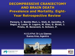 DECOMPRESSIVE CRANIECTOMY AND BRAIN DEATH