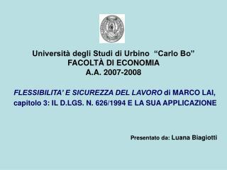 """Università degli Studi di Urbino """"Carlo Bo"""" FACOLTÀ DI ECONOMIA A.A. 2007-2008"""